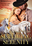 Servicing Serenity (Grover Town Discipline Book 3)