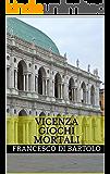 Vicenza Giochi Mortali