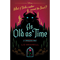 As Old As Time: A Twisted Tale (Twisted Tale, A) book cover