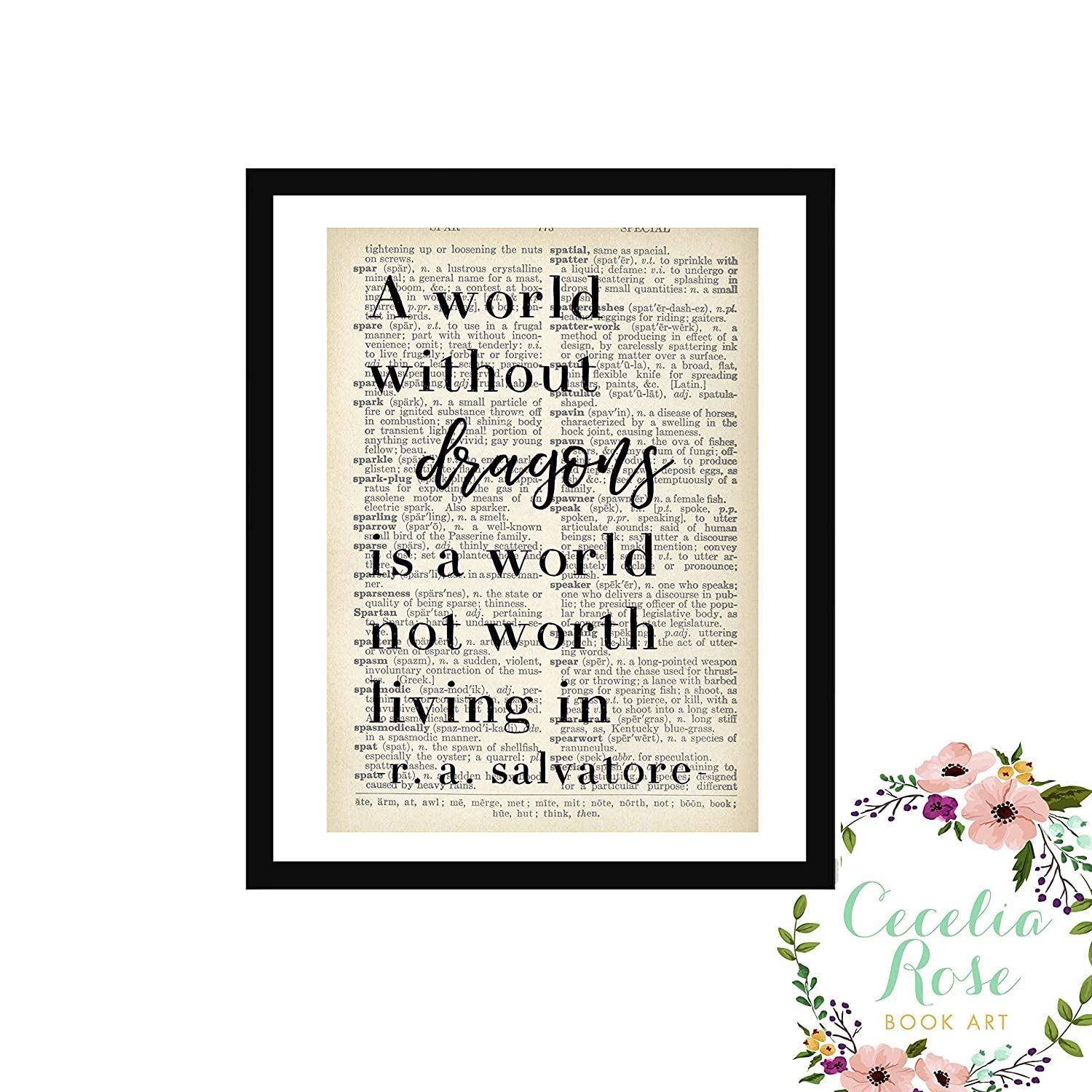 A World Without Dragons Is A World Not Worth Living In R. A. Salvatore Drizzt Do'Urden Fantasy Farmhouse Literary Typography Vintage Book Page 5x7 Unframed Print