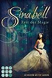 Sinabell. Zeit der Magie (German Edition)