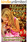 Melanie's Christmas Gift