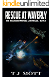 Rescue at Waverly: Book 1 of the Thaddeus Marcell Chronicles