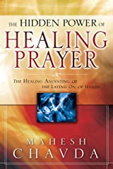 The Hidden Power of Healing Prayer Kindle Edition