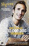 Van 3 naar 10.000.000 vrienden: Hyves