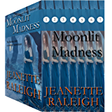 Moonlit Madness: When Were & Howl: Books 1 - 7
