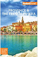 Fodor's Provence & the French Riviera (Full-color Travel Guide) (English Edition) Edición Kindle