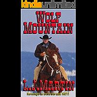 Wolf Mountain: The Montana Series