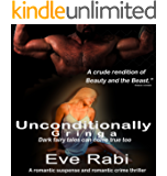 Unconditionally Gringa - Dark fairy tales can come true too : A romantic suspense and romantic crime thriller about dark and twisted love  (Born to Die Series Book 3)