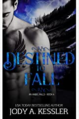 Destined to Fall (An Angel Falls Book 4) Kindle Edition