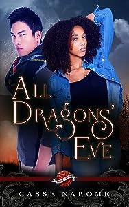 All Dragons's Eve (Saint's Grove Book 8)