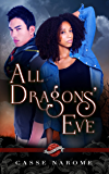 All Dragons's Eve (Saint's Grove Book 8)