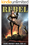 Rebel (The United Federation Marine Corps)