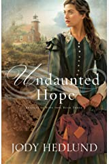 Undaunted Hope (Beacons of Hope Book #3) Kindle Edition
