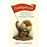 Caddyshack: The Making of a Hollywood Cinderella Story