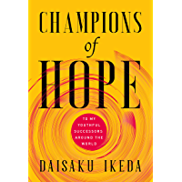 Champions of Hope:To My Youthful Successors Around The World (English Edition)