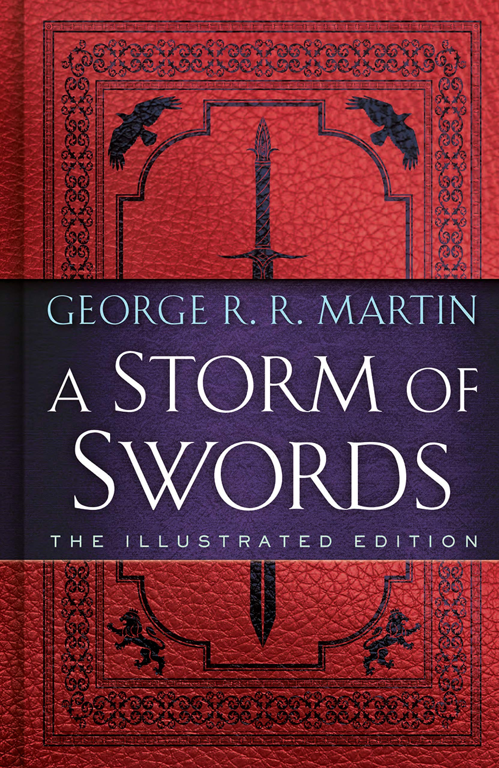 A Storm of Swords: The Illustrated Edition: The Illustrated Edition (A Song of Ice and Fire Illustrated Edition) pdf epub
