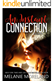 An Instant Connection (Insta-Spark Collection Book 3)
