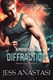 Diffraction (Atrophy Book 3)