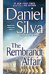 The Rembrandt Affair (Gabriel Allon Series Book 10) Kindle Edition