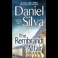The Rembrandt Affair (Gabriel Allon Series Book 10)