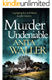 Murder Undeniable: a gripping murder mystery (Kat and Mouse Book 1) (English Edition)