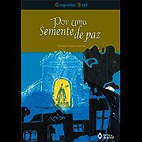 Por uma semente de paz (Jovem Brasil)