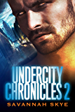 Undercity Chronicles: The King of Clubs Collection: Volume 2 (Parts 4,5 &6)