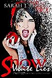Snow White Lies