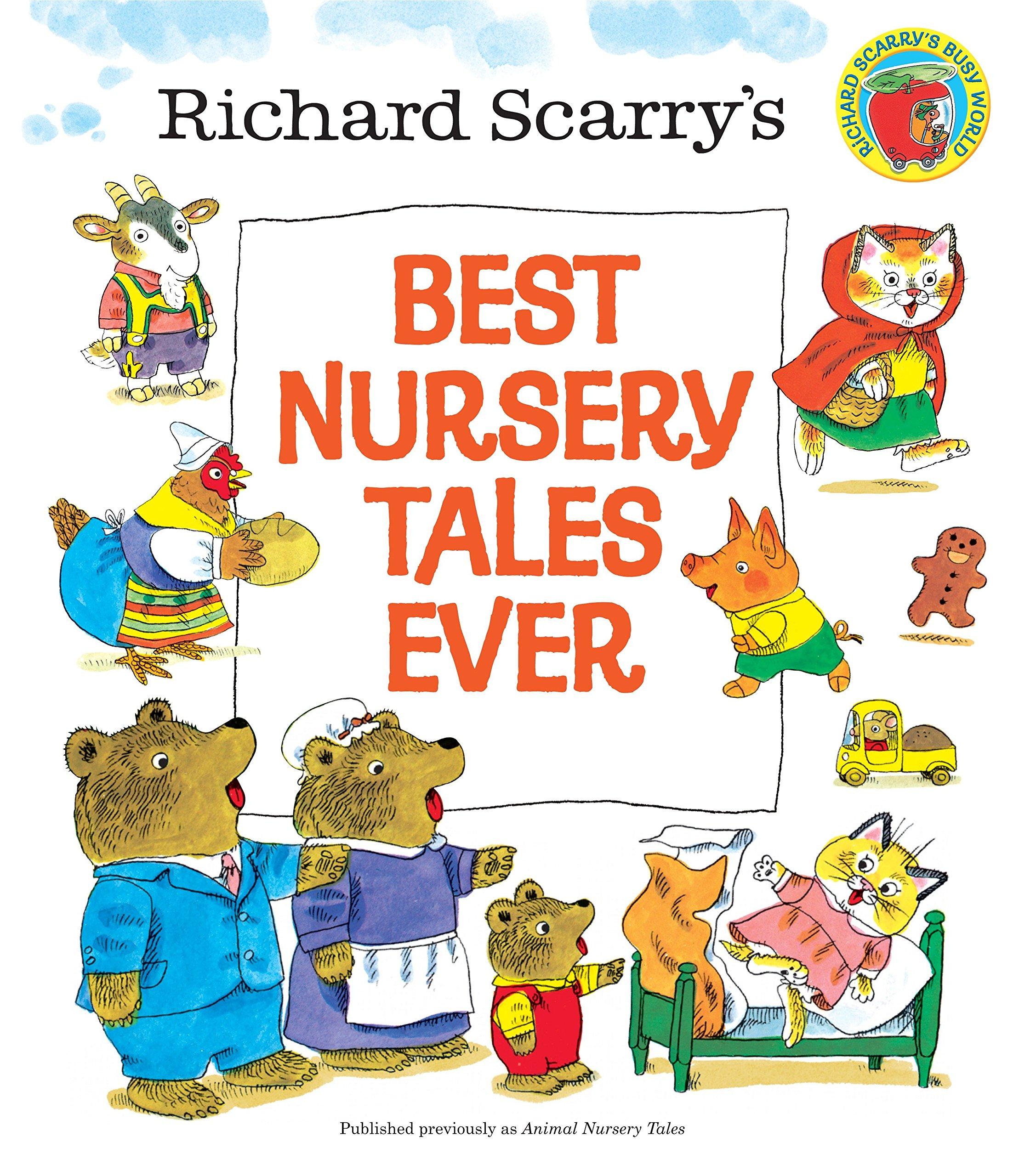 Amazon Richard Scarry s Best Nursery Tales Ever