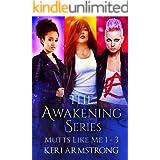 The Awakening Series: Mutts Like Me 1 - 3