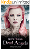 Dead Angels (Book Three) (Kiera Hudson Series Three 3)