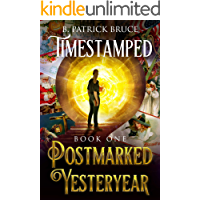 TIMESTAMPED (Book One) Postmarked Yesteryear