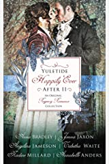 Yuletide Happily Ever After II: An Original Regency Romance Collection Kindle Edition