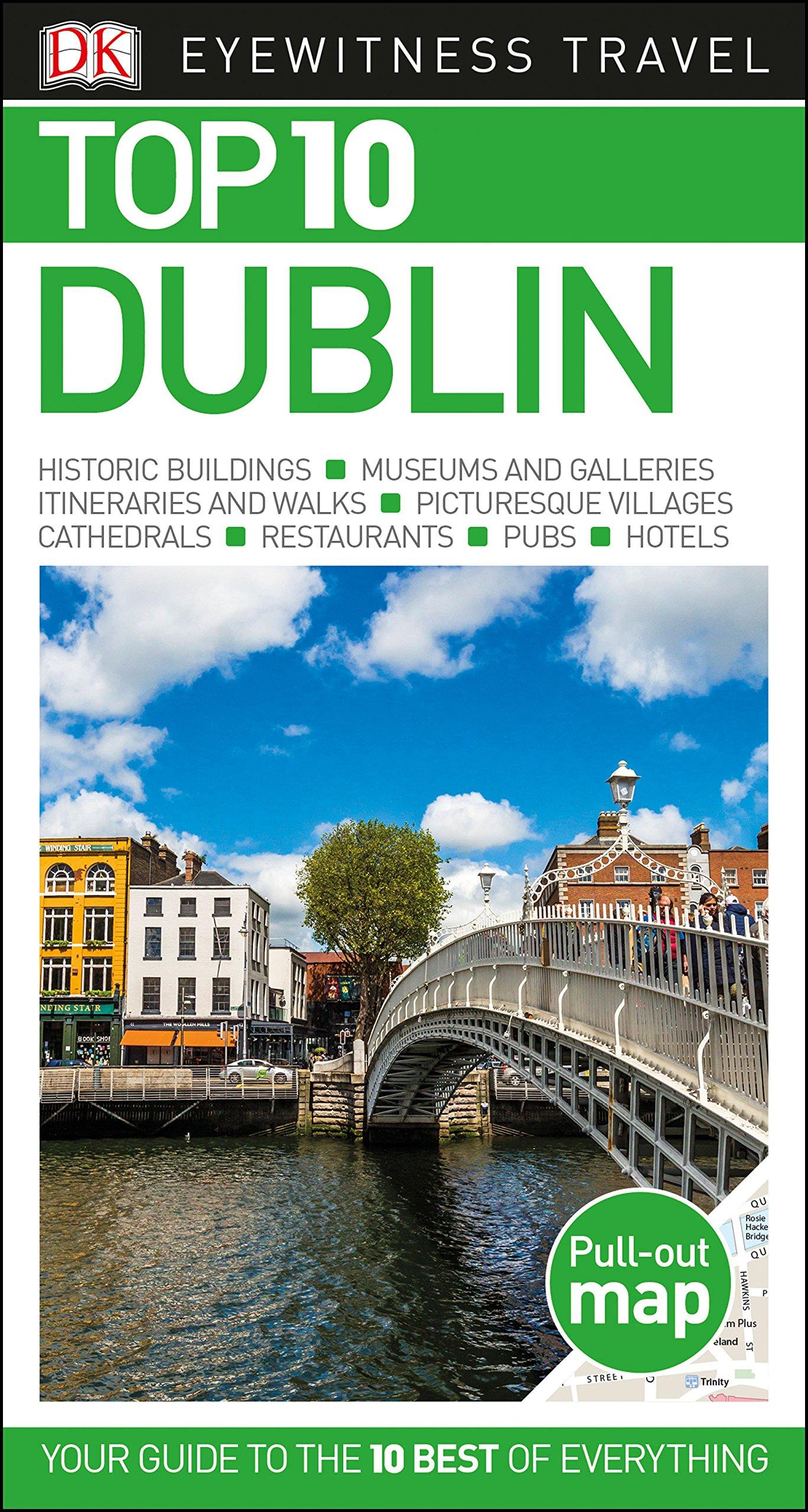 Top 10 Dublin (DK Eyewitness Travel Guide): DK Travel: 9781465467812:  Amazon.com: Books