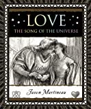 Love: The Song of the Universe (Wooden Books)