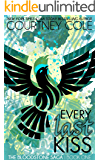 Every Last Kiss (The Bloodstone Saga Book 1)