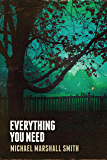 Everything You Need: Short Stories