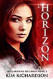 L'Horizon (Les gardiens des âmes t. 3)