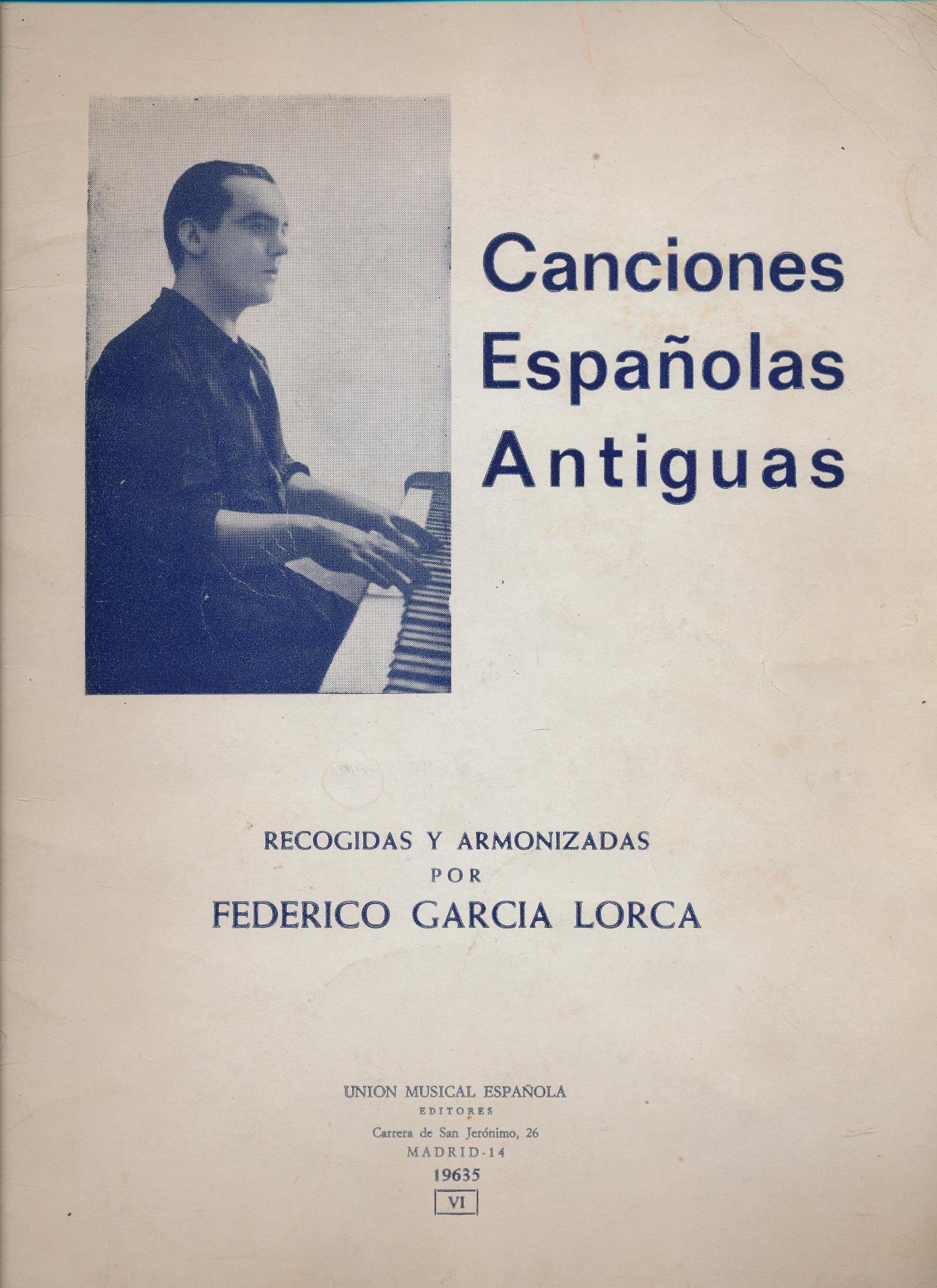 canciones espaoles antiguas recogidas y armonizadas por federico garcia lorca