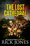 The Lost Cathedral (The Vatican Knights series Book 7)