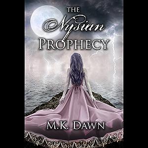 The Nysian Prophecy (The Nysian Prophecy Trilogy Book 1)