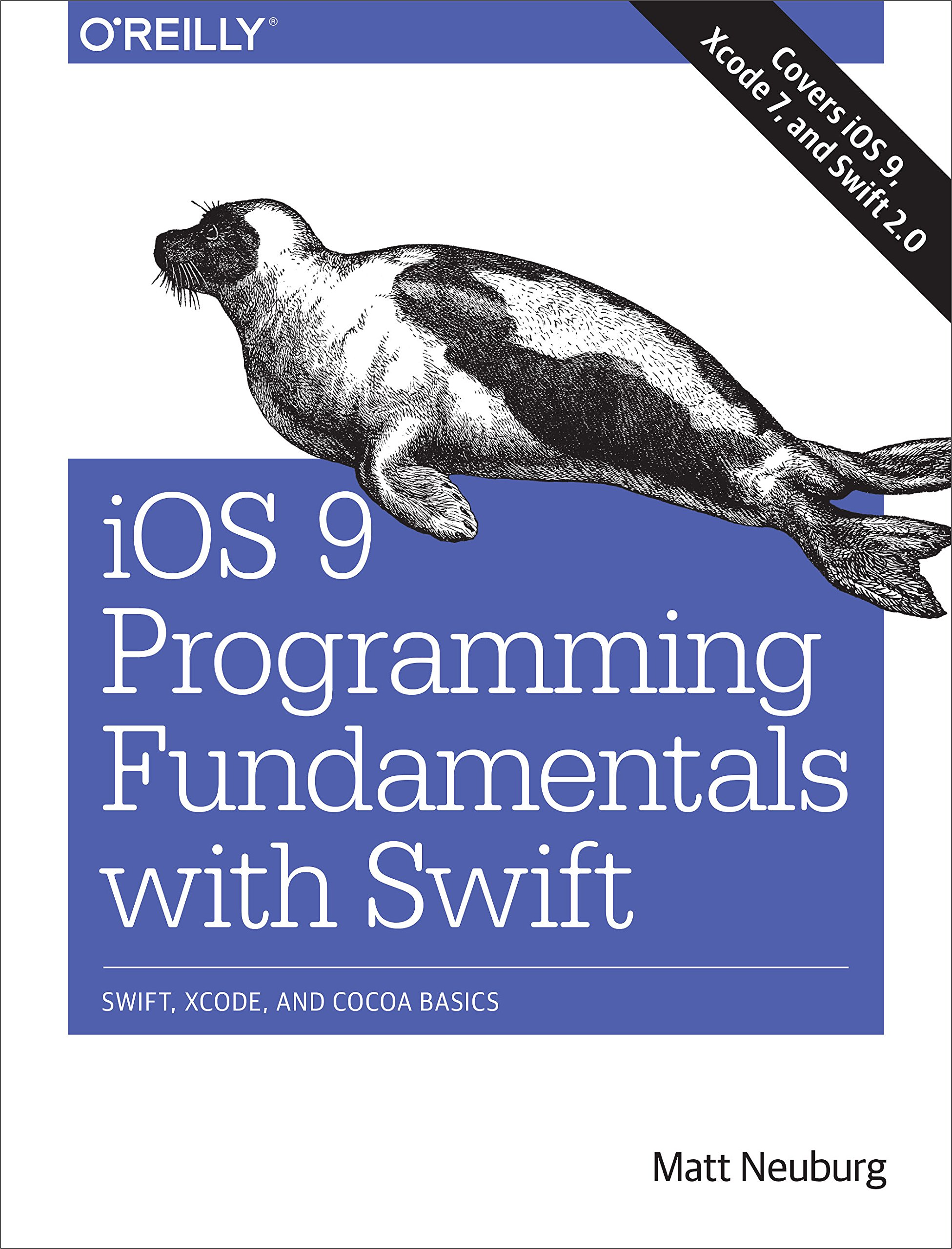 Ios 9 Programming Fundamentals With Swift: Swift, Xcode, And Cocoa Basics:  Amazon: Matt Neuburg: 9781491936771: Books