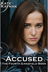 Accused: The Fourth Ganzfield Book Kindle Edition
