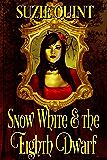 Snow White & the Eighth Dwarf