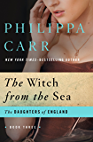 The Witch from the Sea (The Daughters of England Book 3)