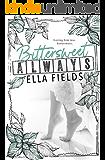Bittersweet Always (English Edition)