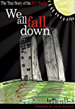 We All Fall Down: The True Story of the 9/11 Surfer