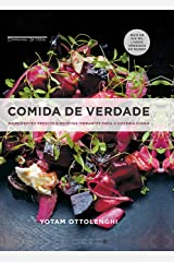 Comida de verdade: Ingredientes frescos e receitas vibrantes para a cozinha diária (Portuguese Edition) Kindle Edition