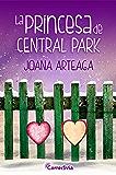 La princesa de Central Park (Spanish Edition)